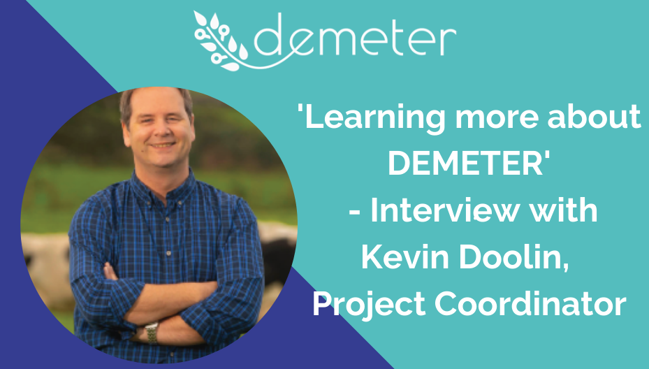 'LEARNING MORE ABOUT DEMETER' – Interview with Project Coordinator Kevin Doolin.