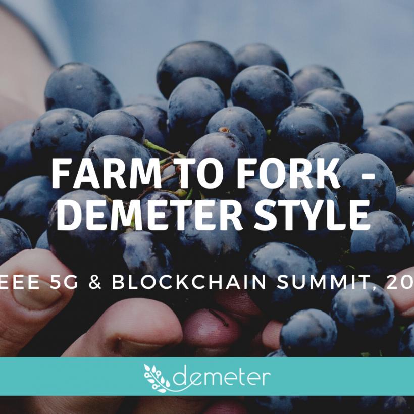 DEMETER presented at IEEE 5G and Blockchain Summit